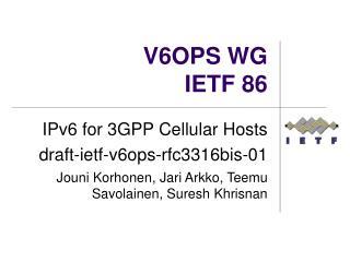 V6OPS WG IETF  86