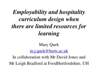 Employability and hospitality curriculum design when  there  are limited resources for learning