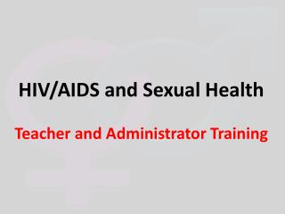 HIV/AIDS and Sexual Health