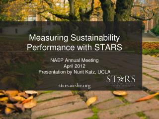 Measuring Sustainability Performance with STARS