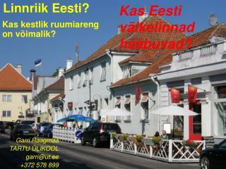 Linnriik Eesti?