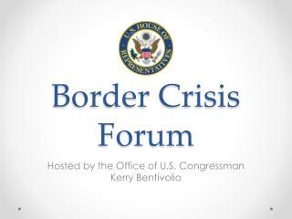 Border Crisis Forum