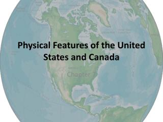 Physical Features of the United States and Canada