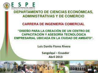 DEPARTAMENTO DE CIENCIAS ECONÓMICAS, ADMINISTRATIVAS Y DE COMERCIO CARRERA DE INGENIERÍA COMERCIAL