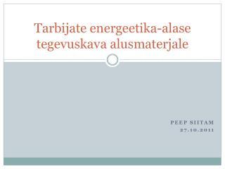 Tarbijate energeetika-alase tegevuskava alusmaterjale