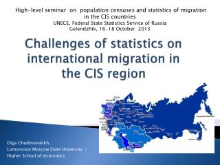 Challenges of statistics on international migration in the CIS region