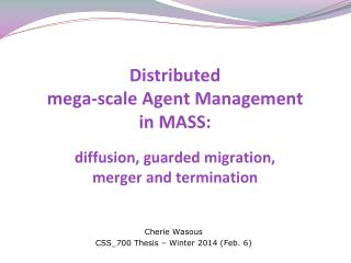 Cherie  Wasous CSS_700 Thesis –  Winter  2014  ( Feb . 6)
