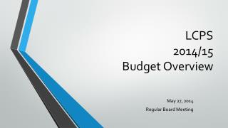 LCPS 2014/15 Budget Overview