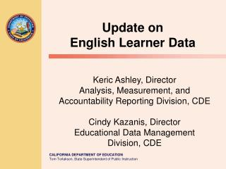 Update on  English Learner Data