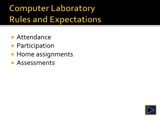 Computer Laboratory Rules and Expectations