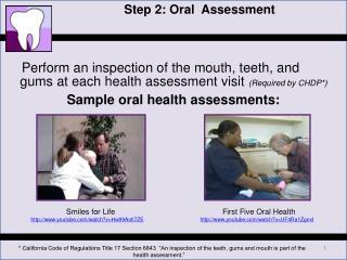 Step 2: Oral  Assessment