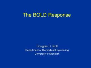 The BOLD Response