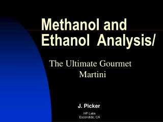 Methanol and Ethanol  Analysis