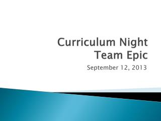 Curriculum Night Team Epic