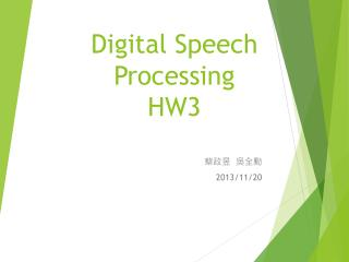 Digital Speech Processing HW3