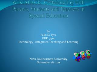 WIKISPACE: Collaborating with Parents, Students and Teachers in Special Education