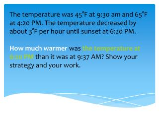 Notice that there is an extra category � we added  temperature!!
