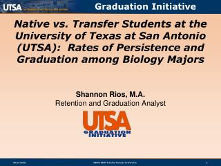 Shannon Rios, M.A. Retention and Graduation Analyst