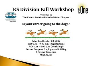KS Division Fall Workshop