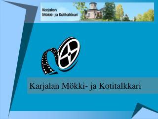 Karjalan M kki- ja Kotitalkkari