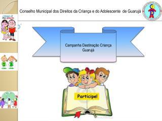 Campanha Destinação Criança Guarujá