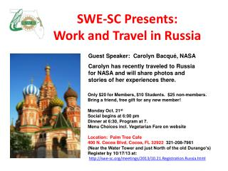 SWE-SC Presents:   Work and Travel in Russia