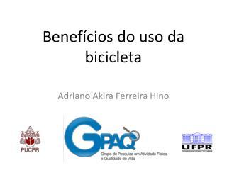 Benefícios  do  uso  da  bicicleta