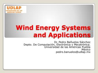 Wind Energy Systems  and  Applications