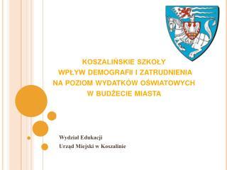Wydział Edukacji Urząd Miejski w Koszalinie