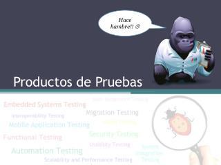 Productos de Pruebas