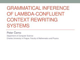 Grammatical Inference of Lambda-Confluent Context Rewriting Systems