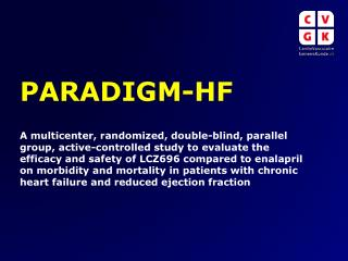 PARADIGM-HF Objectives