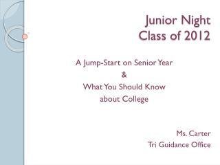Junior Night Class of 2012