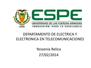 DEPARTAMENTO DE ELECTRICA Y ELECTRONICA EN TELECOMUNICACIONES