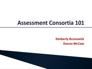 Assessment Consortia 101