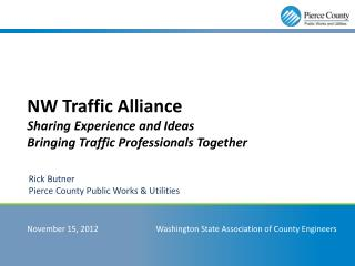 Nw Traffic Alliance Sharing Experience and Ideas Bringing Traffic Professionals Together