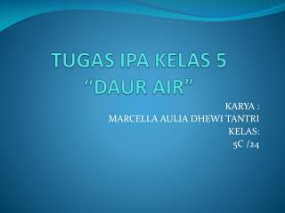 """TUGAS IPA  KELAS  5  """"DAUR AIR"""""""