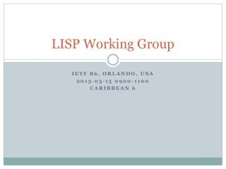 LISP Working Group