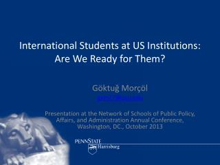 International  Students at US Institutions:  Are We Ready for Them?
