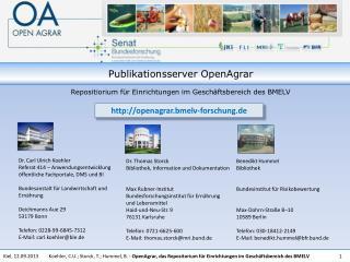 Dr. Carl Ulrich Koehler Referat 414 – Anwendungsentwicklung öffentliche Fachportale, DMS und BI