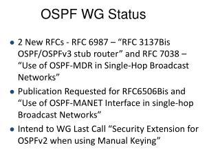 OSPF WG Status