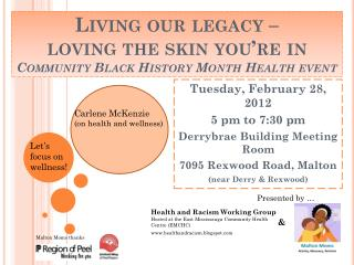 Living our legacy �  loving  the skin you�re in Community Black History Month Health event