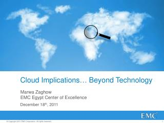 Cloud  Implications …  Beyond Technology
