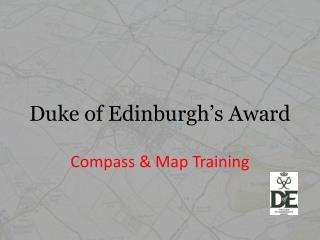 Duke of Edinburgh's Award Compass & Map Training