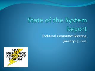 State of the System Report