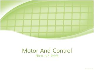 Motor And Control