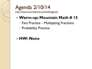 Agenda 2/10/14 classroom.kleinisd/webs/pgreen