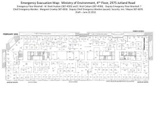 Emergency Evacuation Map:  Ministry of Environment, 4 th  Floor, 2975 Jutland Road