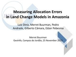 Measuring Allocation Errors  in Land Change Models in Amazonia