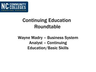 Continuing Education  Roundtable